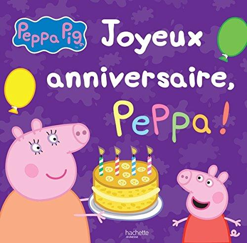 Livre peppa pig joyeux anniversaire peppa france jeux - Jeux de papa pig ...