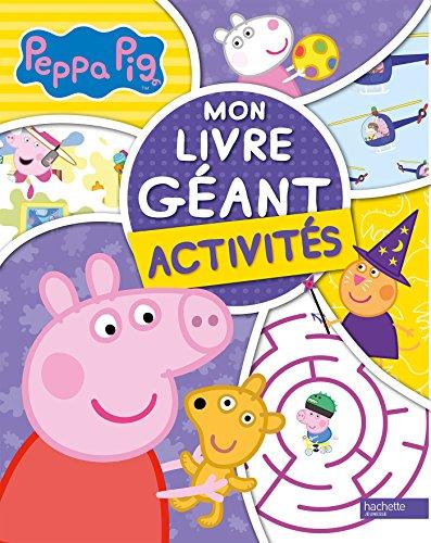 Livre peppa pig mon livre g ant activit s france jeux - Jeux de papa pig ...