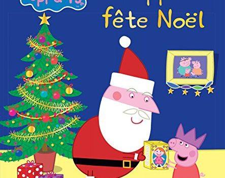 France jeux jeux et jouets de 0 99 ans - Peppa cochon noel ...