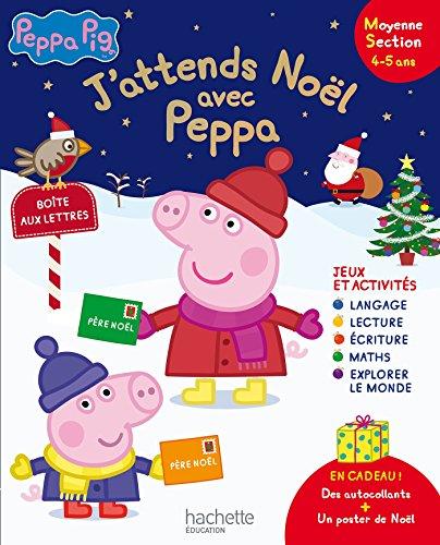 Livre j 39 attends no l avec peppa pig ms france jeux - Jeux de papa pig ...