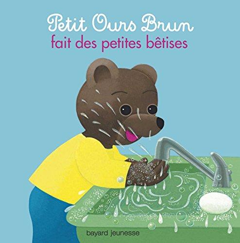 livre petit ours brun fait des petites b tises france jeux. Black Bedroom Furniture Sets. Home Design Ideas