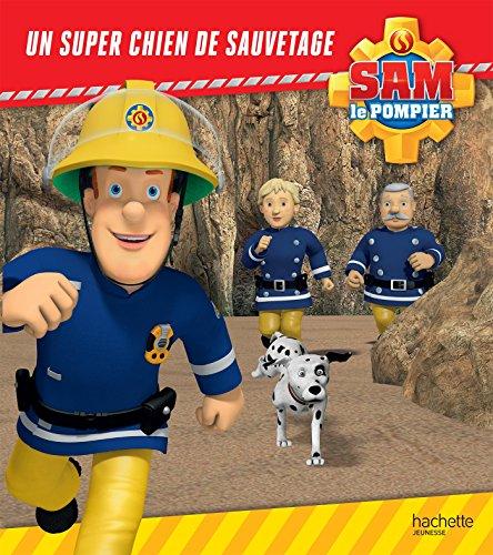 livre sam le pompier un super chien de sauvetage. Black Bedroom Furniture Sets. Home Design Ideas