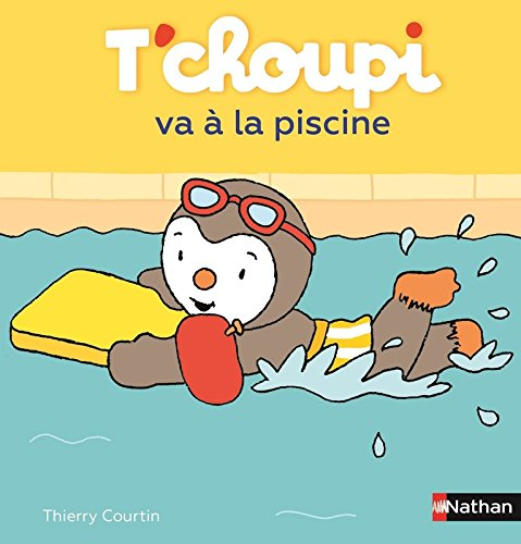 Livre t 39 choupi va la piscine d s 2 ans 40 france jeux for Choupi a la piscine