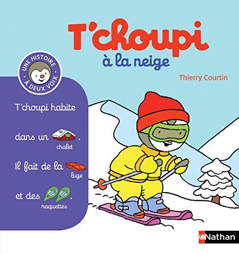 Livre T Choupi A La Neige 07 France Jeux