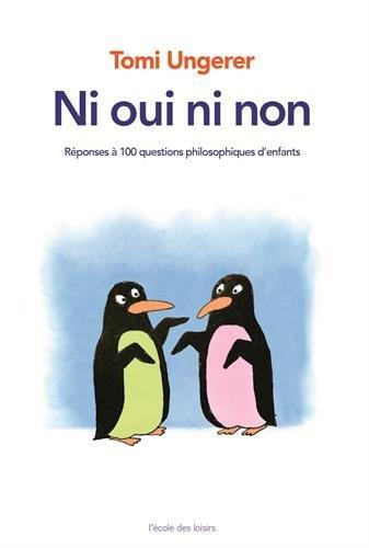 Livre Ni oui ni non   Réponses à 100 questions philosophiques d enfants f0b73811a935
