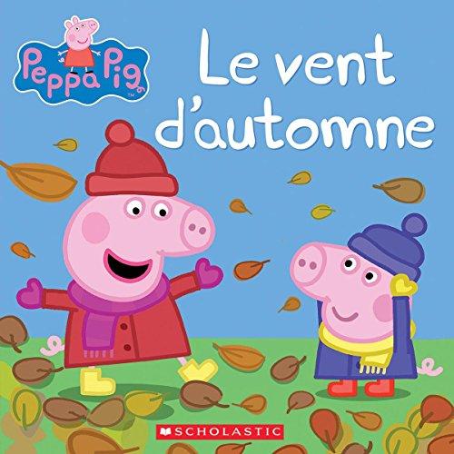 Livre peppa pig le vent d 39 automne france jeux - Jeux de papa pig ...