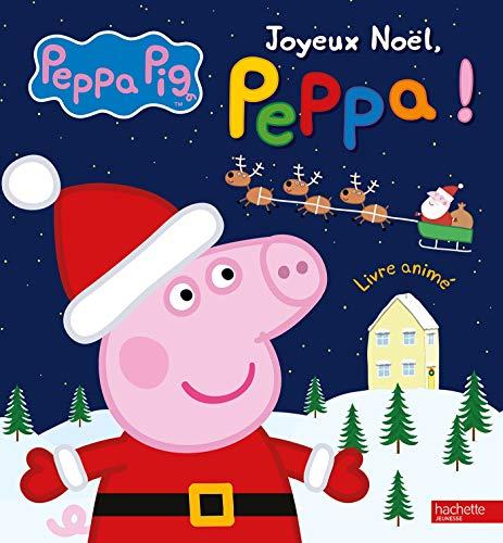 Livre peppa pig joyeux no l peppa france jeux - Peppa pig francais noel ...