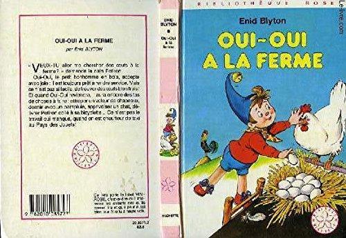 Livre Oui Oui A La Ferme Bibliotheque Rose France Jeux